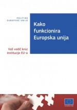 Kako funkcionira EU – vodič kroz institucije