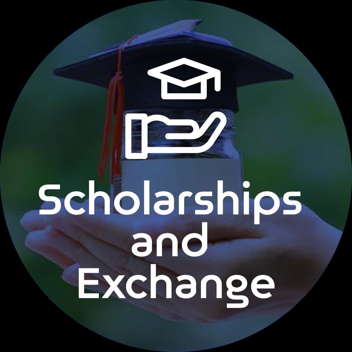 Scholarships and Exchange programmes