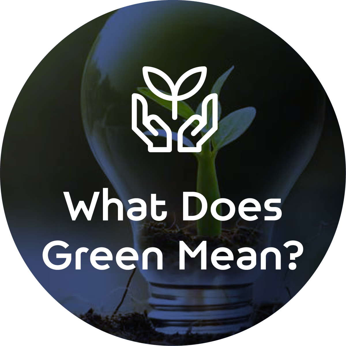 What Does Green Mean?
